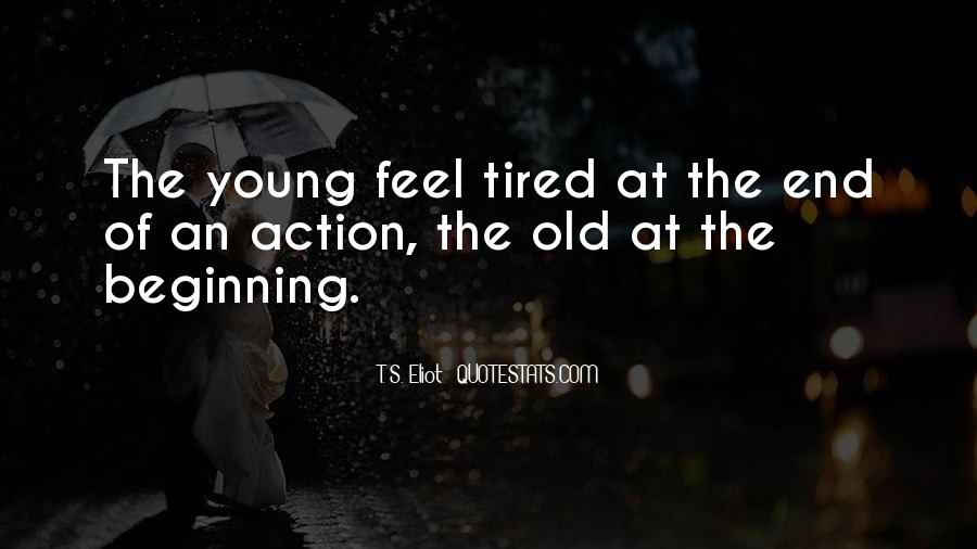 So Tired All The Time Quotes #256702