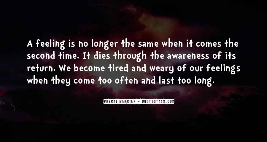 So Tired All The Time Quotes #38858