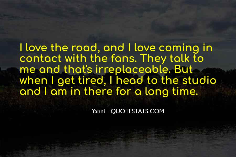 So Tired All The Time Quotes #96769