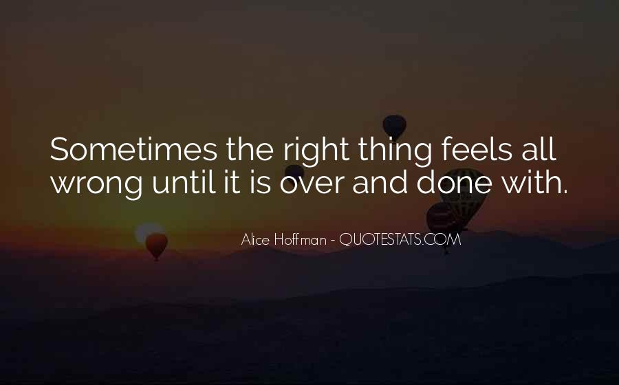 So Wrong But It Feels So Right Quotes #1188515