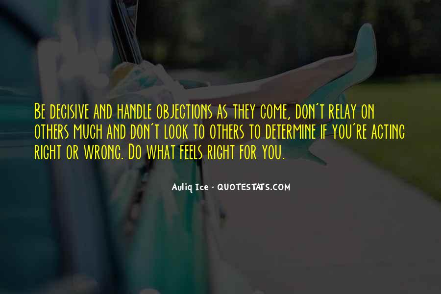 So Wrong But It Feels So Right Quotes #1451028