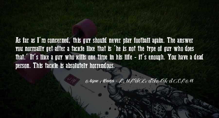 Soccer Tackle Quotes #28324