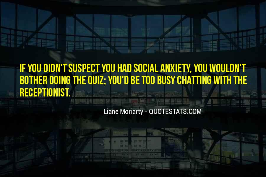Social Anxiety Thing Quotes #266362