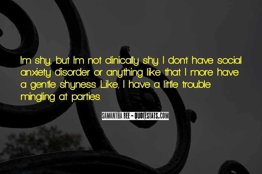 Social Anxiety Thing Quotes #351162
