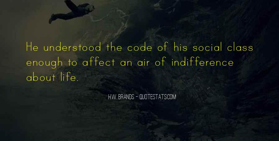 Social Indifference Quotes #1862725
