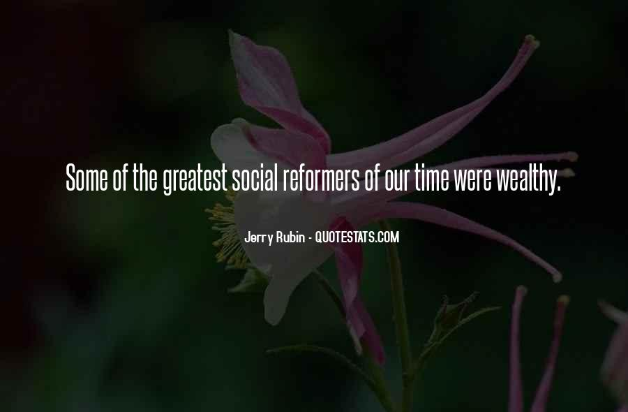 Social Reformers And Their Quotes #1024688
