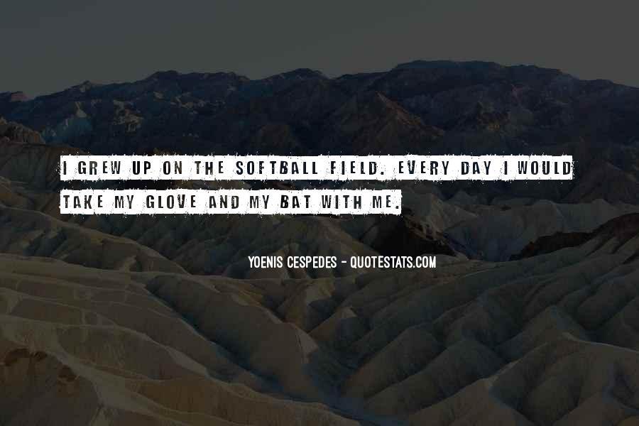 Softball Glove Quotes #972017