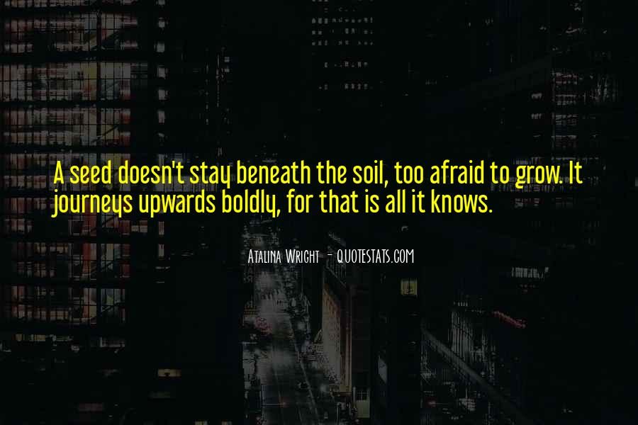 Soil Life Quotes #1086942