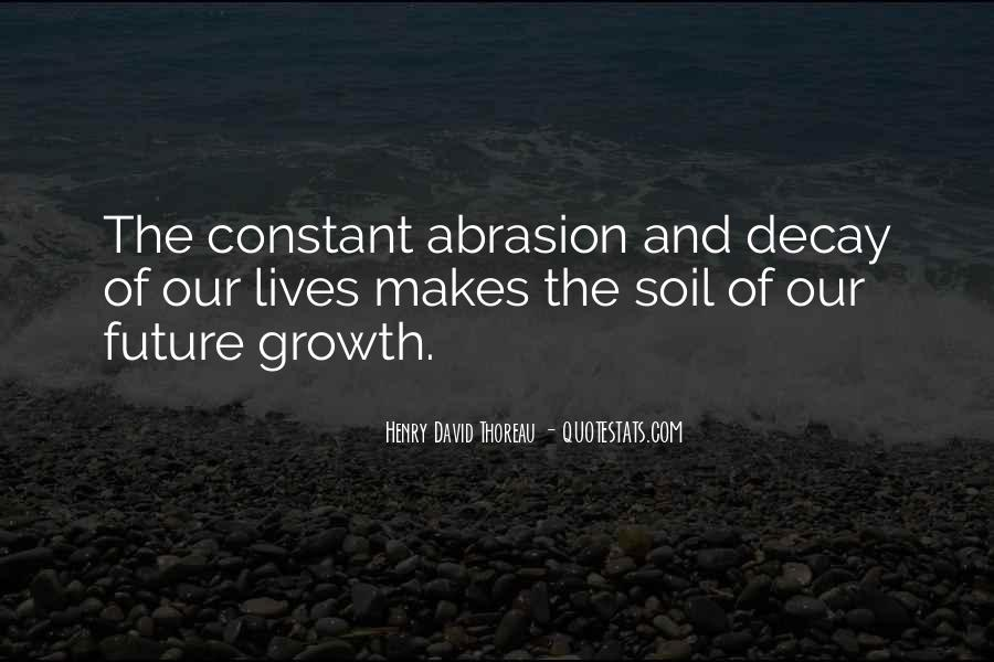 Soil Life Quotes #1708721