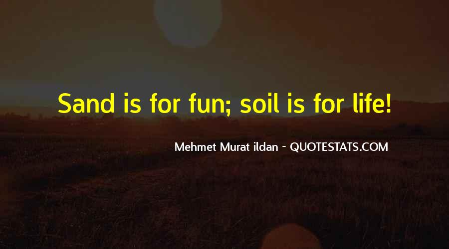 Soil Life Quotes #453832
