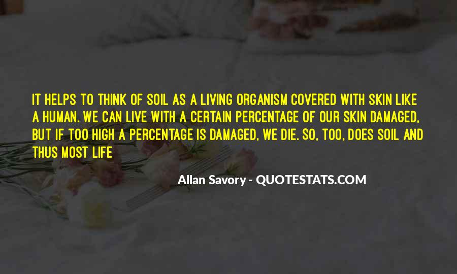 Soil Life Quotes #623908