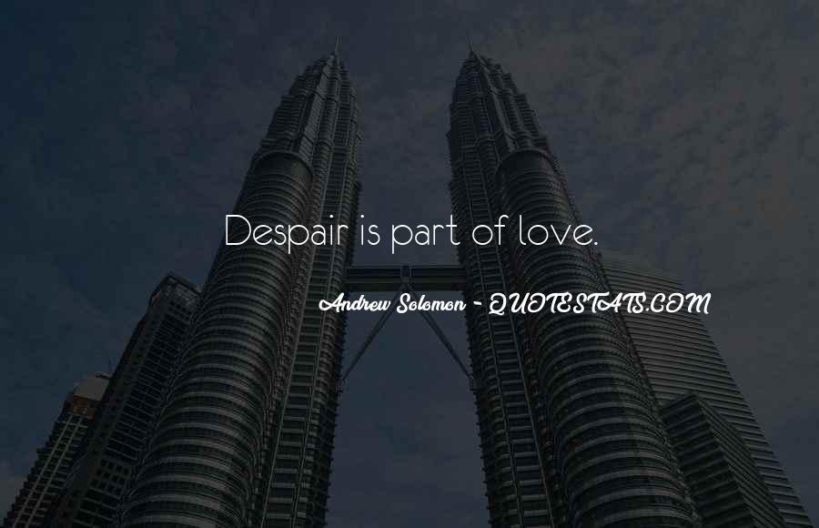 Solomon Love Quotes #282972