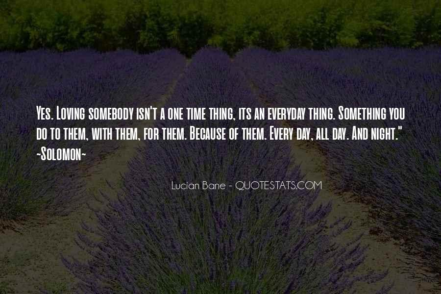 Solomon Love Quotes #526044