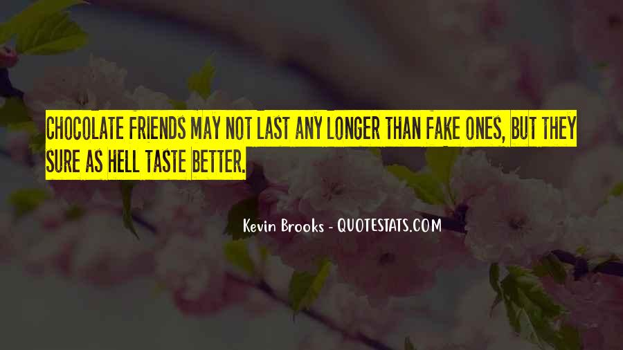 Some Friends Are Fake Quotes #232114