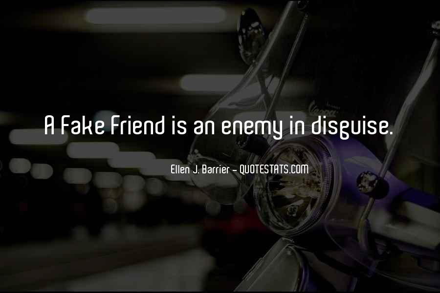Some Friends Are Fake Quotes #564045