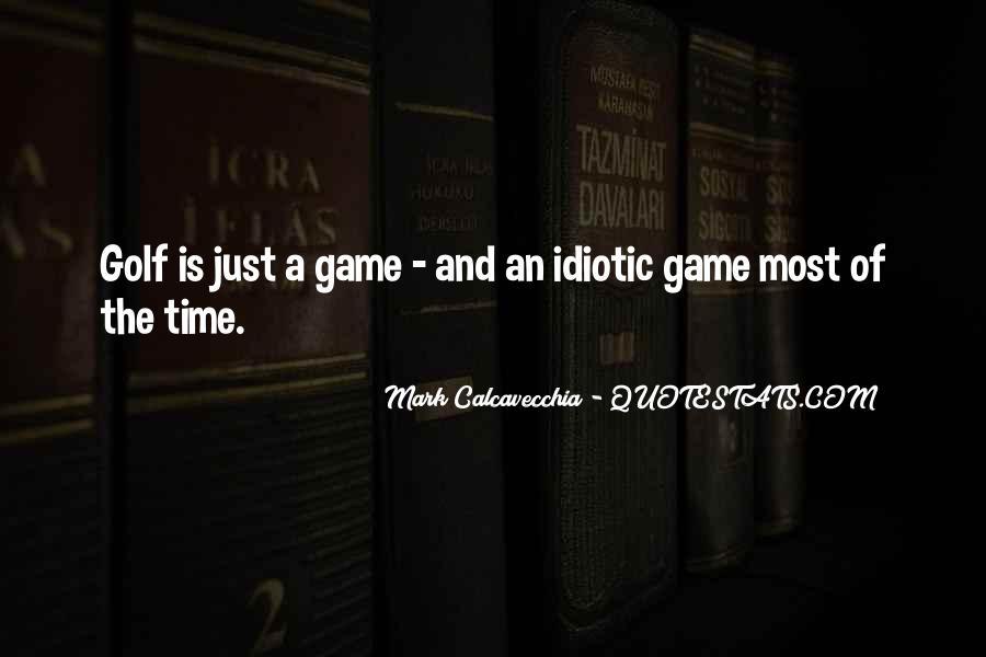 Some Idiotic Quotes #176921