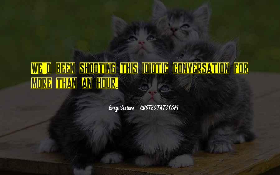 Some Idiotic Quotes #386224