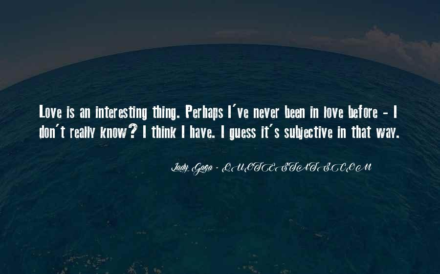 Some Interesting Love Quotes #59515