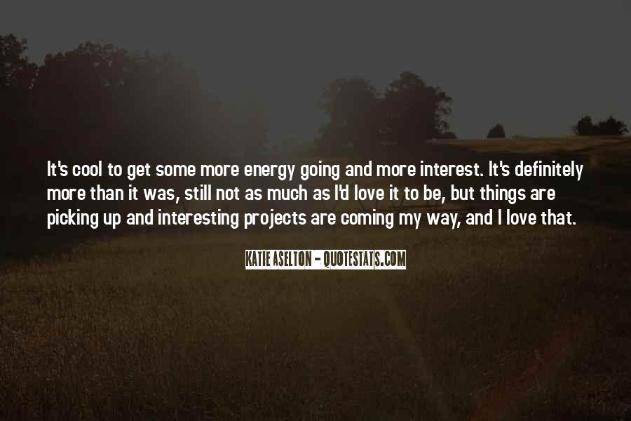 Some Interesting Love Quotes #598353