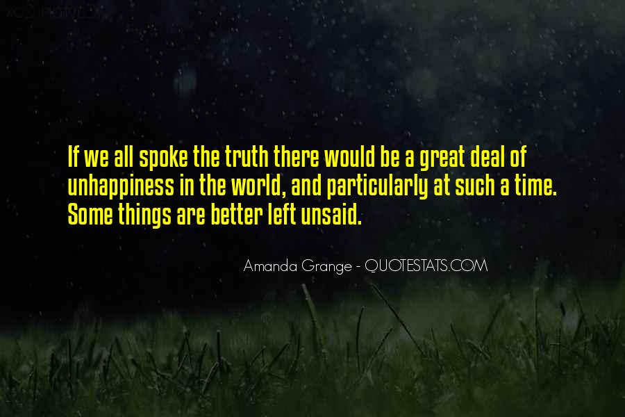 Some Things Are Better Off Unsaid Quotes #1576386