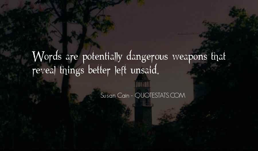 Some Things Are Better Off Unsaid Quotes #393545