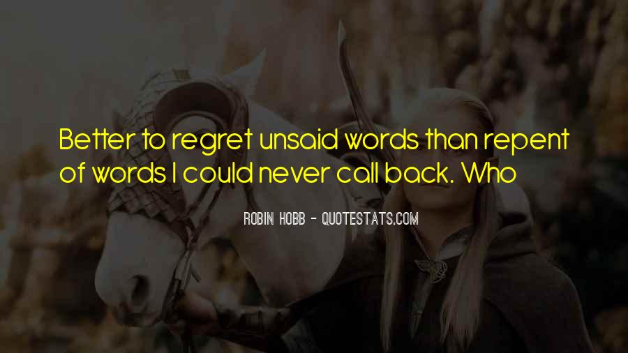 Some Things Are Better Off Unsaid Quotes #912376