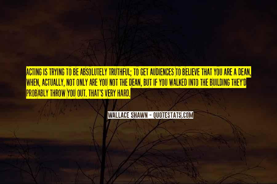 Some Things Are Hard To Believe Quotes #54935