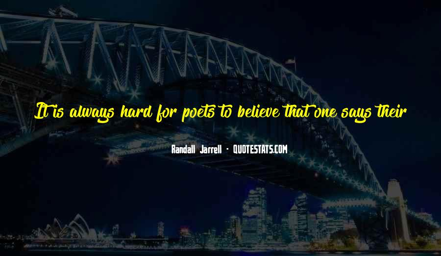 Some Things Are Hard To Believe Quotes #80031