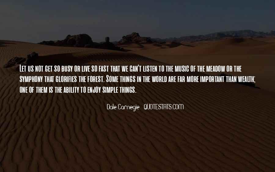 Some Things Are More Important Quotes #1229521
