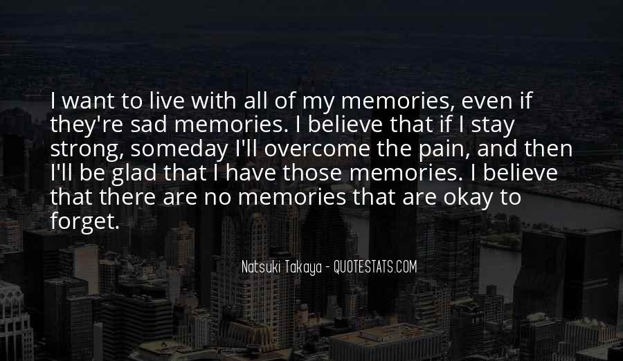 Someday I'll Be Okay Quotes #1619345