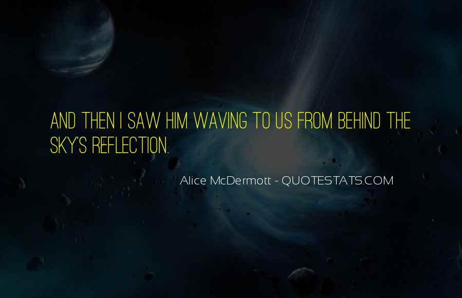 Someone Alice Mcdermott Quotes #562390