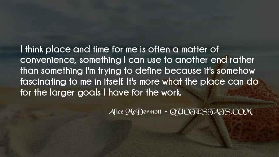 Someone Alice Mcdermott Quotes #583859