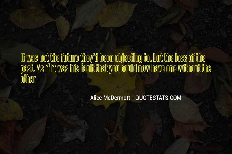 Someone Alice Mcdermott Quotes #80764