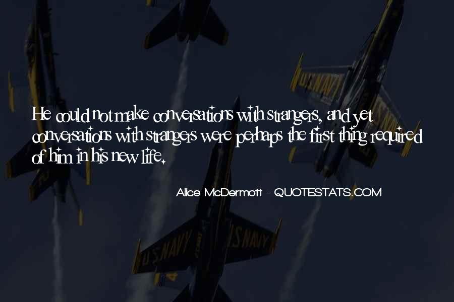 Someone Alice Mcdermott Quotes #88527