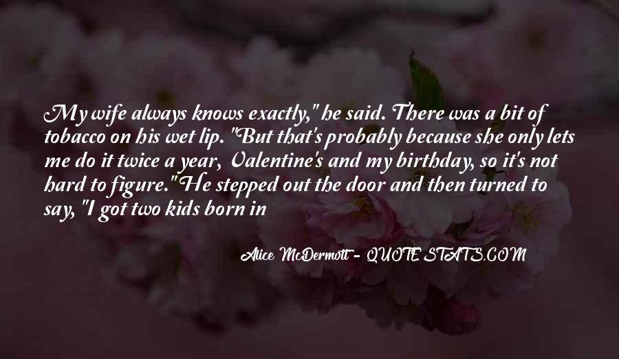Someone Alice Mcdermott Quotes #94953
