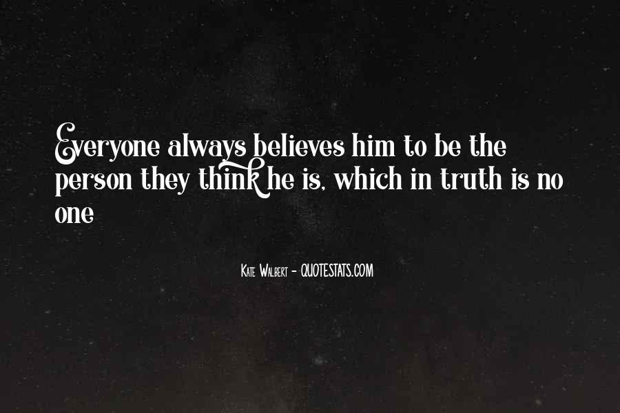 Someone Believes In You Quotes #40589