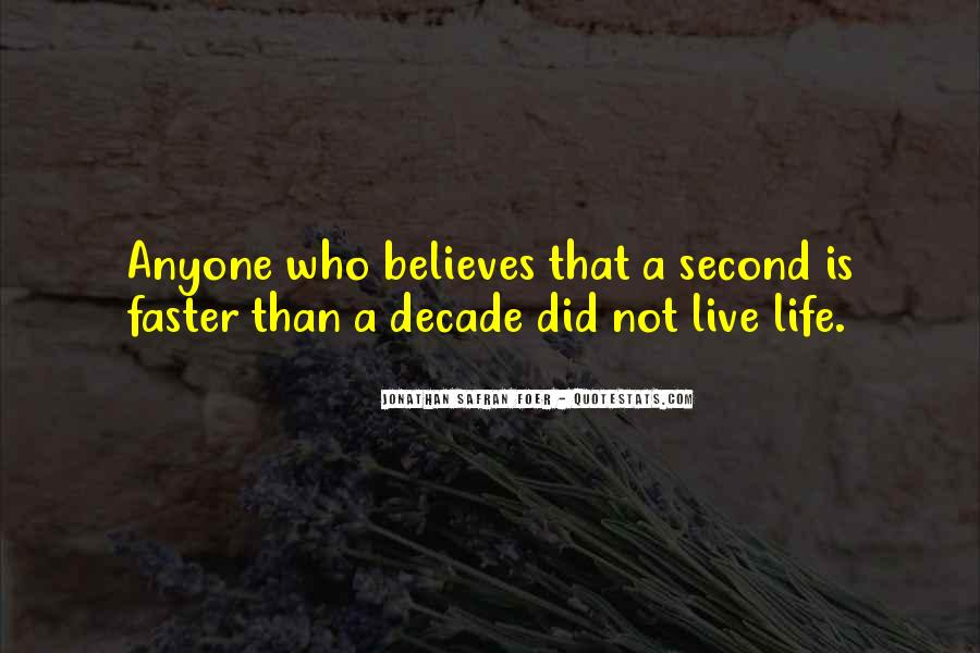 Someone Believes In You Quotes #75482