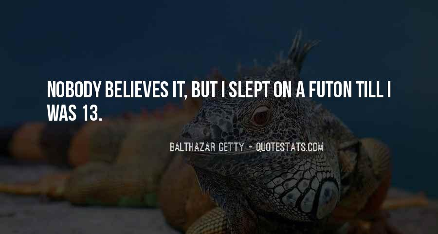 Someone Believes In You Quotes #97835
