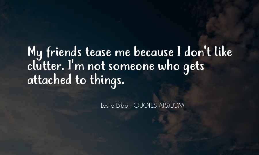 Someone Not Like Me Quotes #18252
