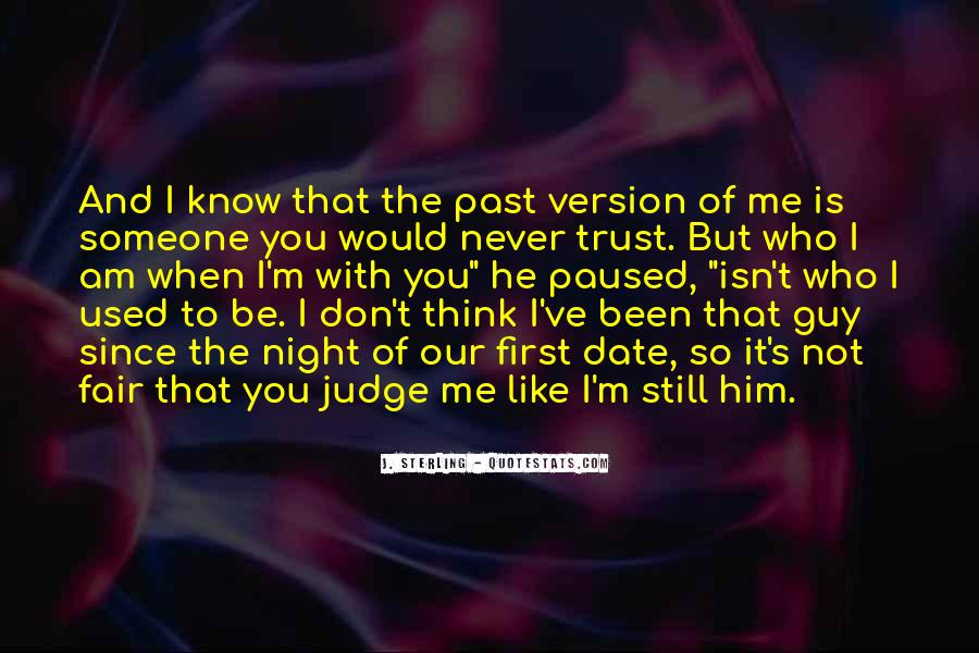 Someone Not Like Me Quotes #425209