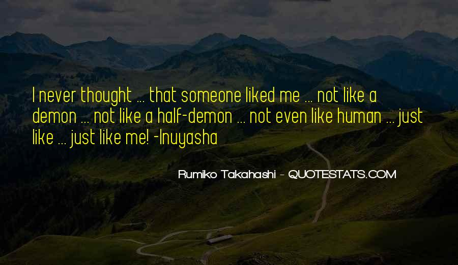 Someone Not Like Me Quotes #577983
