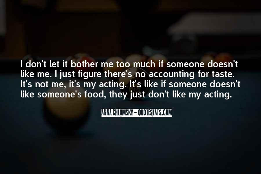 Someone Not Like Me Quotes #661450