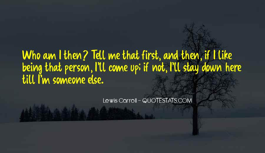 Someone Not Like Me Quotes #813893