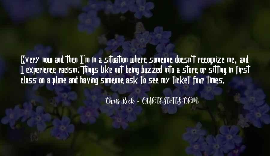 Someone Not Like Me Quotes #884716