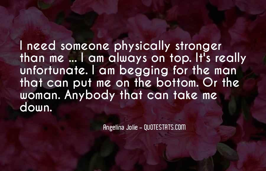Someone Put Me Down Quotes #778944