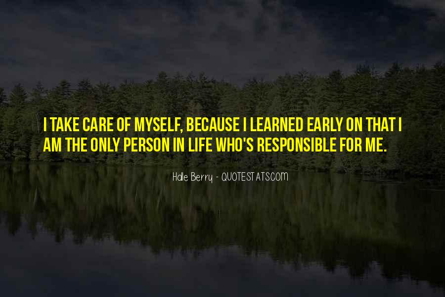 Someone To Take Care Of Me Quotes #13482