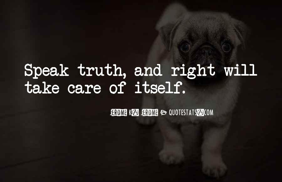 Someone To Take Care Of Me Quotes #16227