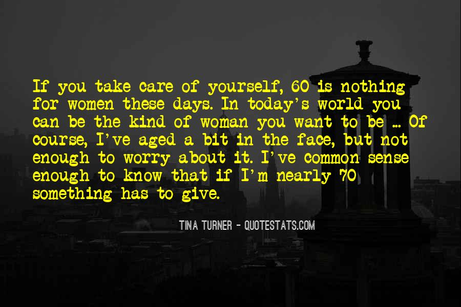 Someone To Take Care Of Me Quotes #19344