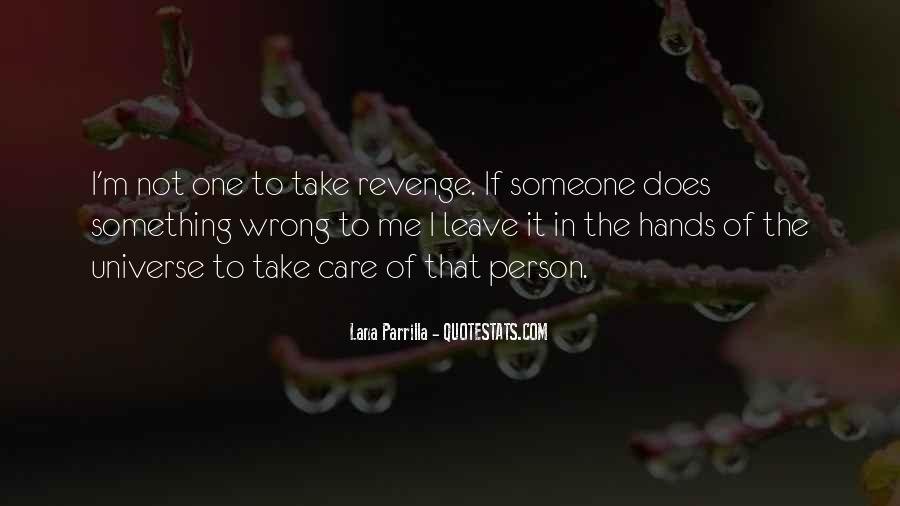Someone To Take Care Of Me Quotes #620891