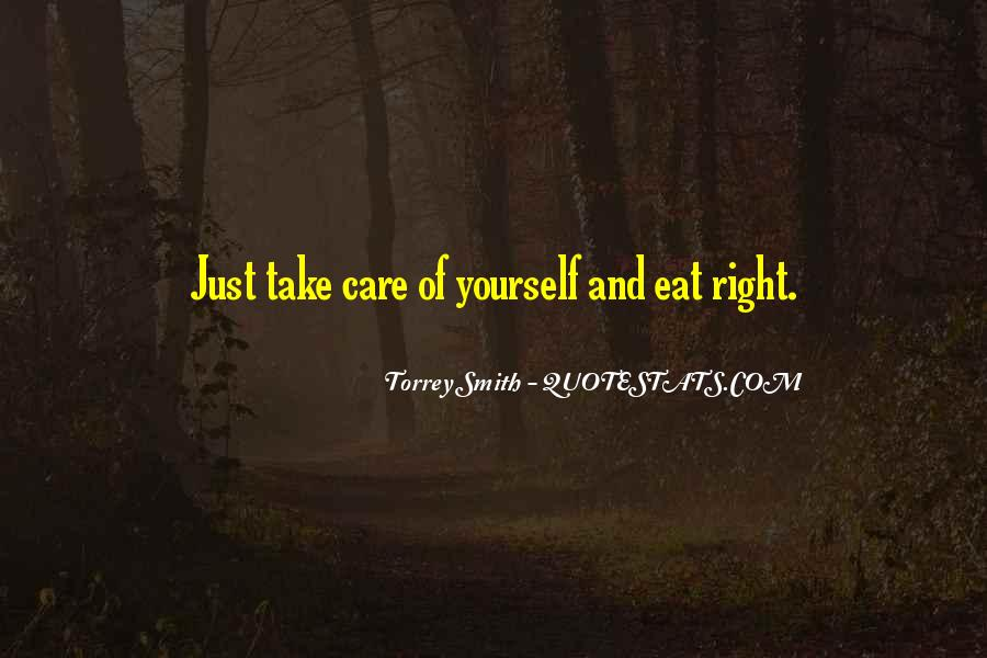 Someone To Take Care Of Me Quotes #9870